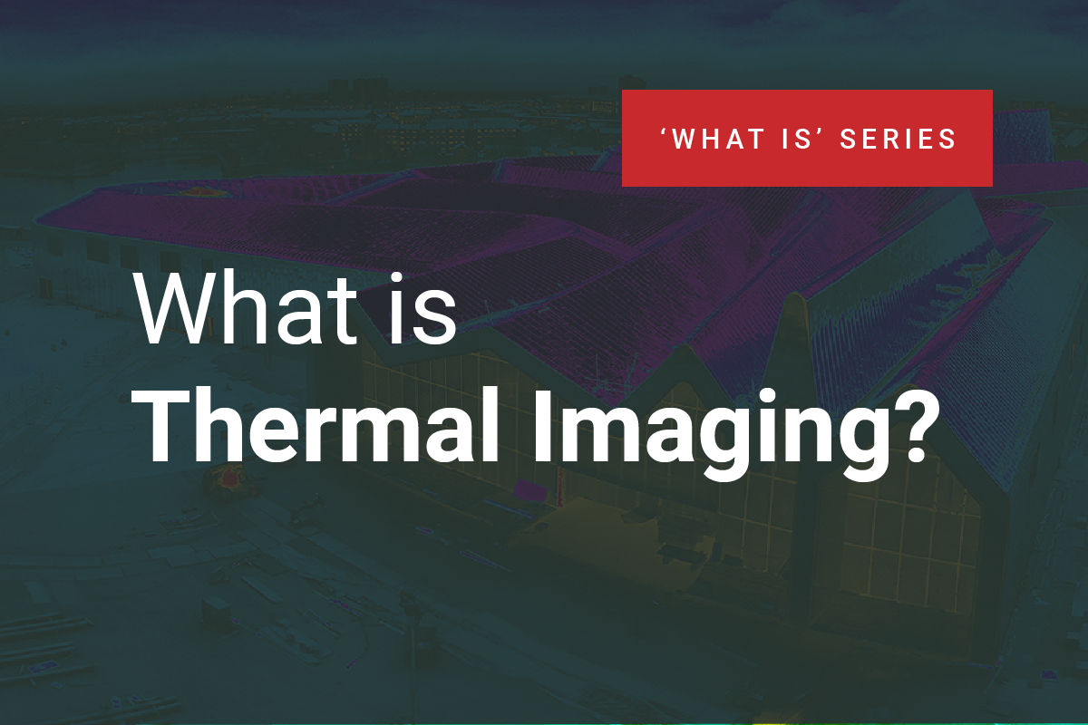 What is Thermal Imaging - Knowledge Article